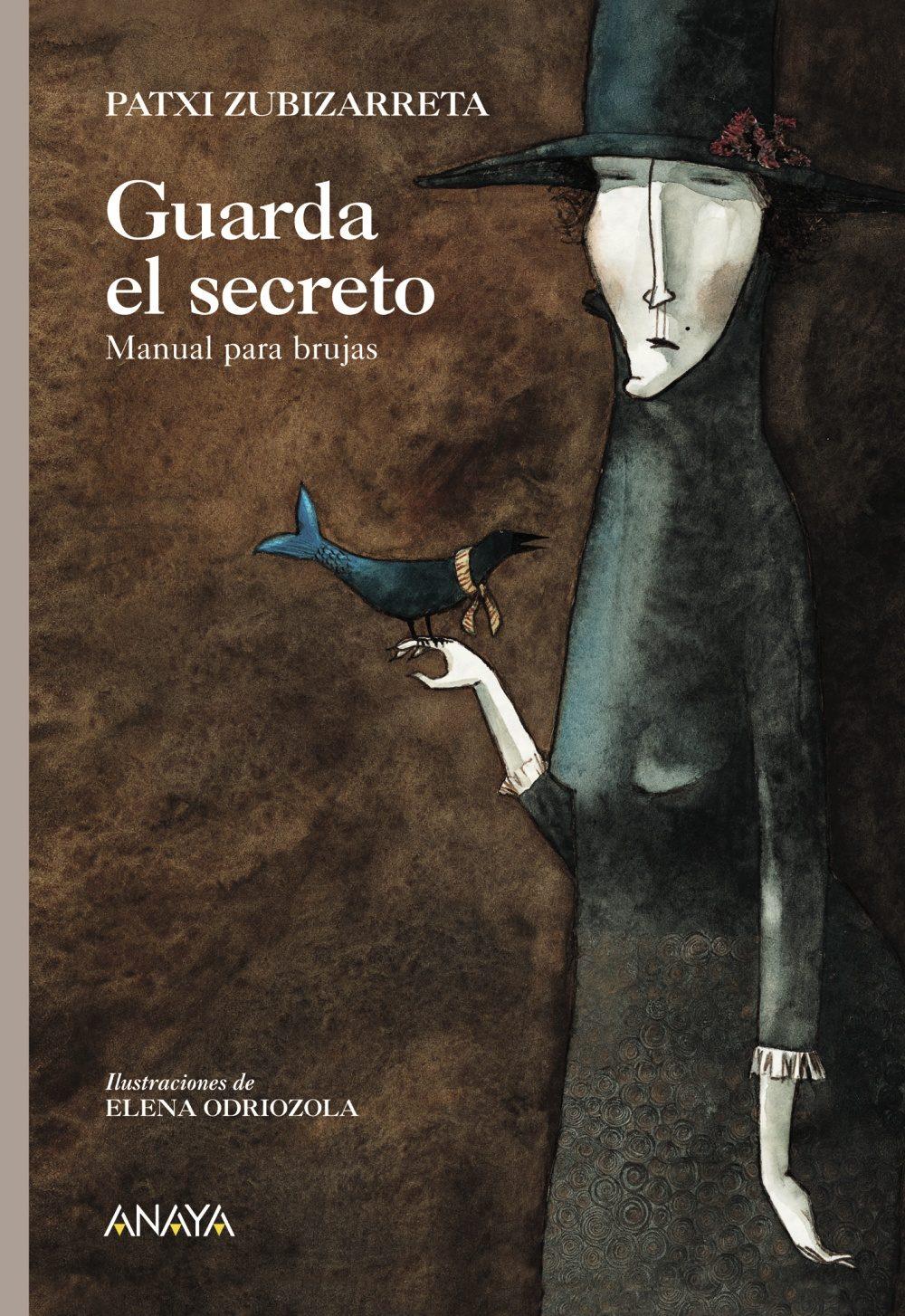 Guarda El Secreto: Manual Para Brujas por Patxi Zubizarreta Dorrosoro epub