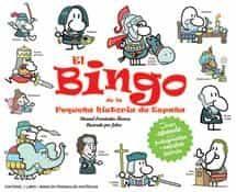 El Bingo De La Pequeña Historia De España por Manuel Fernandez Alvarez