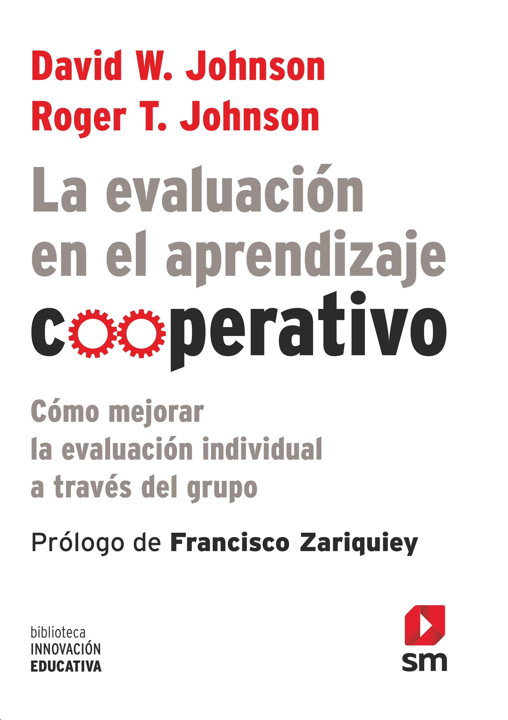la evaluación en el aprendizaje cooperativo: como mejorar la evaluacion individual a traves del grupo-david w. johnson-roger t. johnson-9788467555448