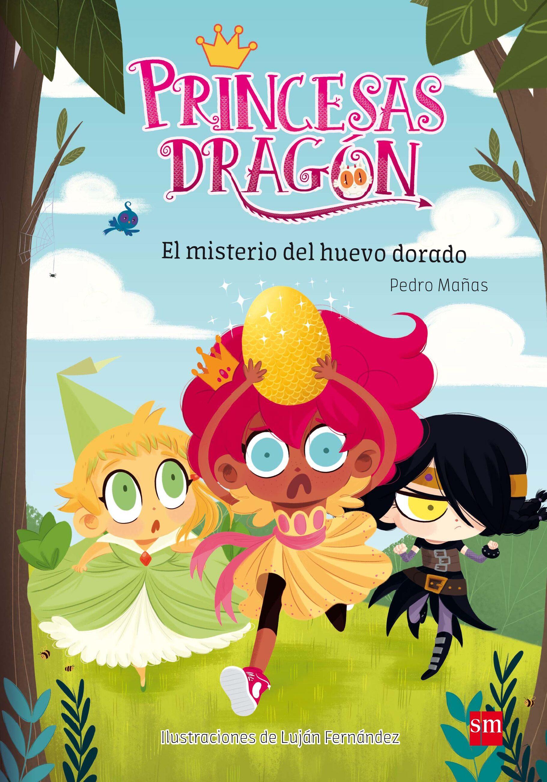 Princesas Dragon 1:el Misterio Del Huevo Dorado por Pedro Mañas Romero