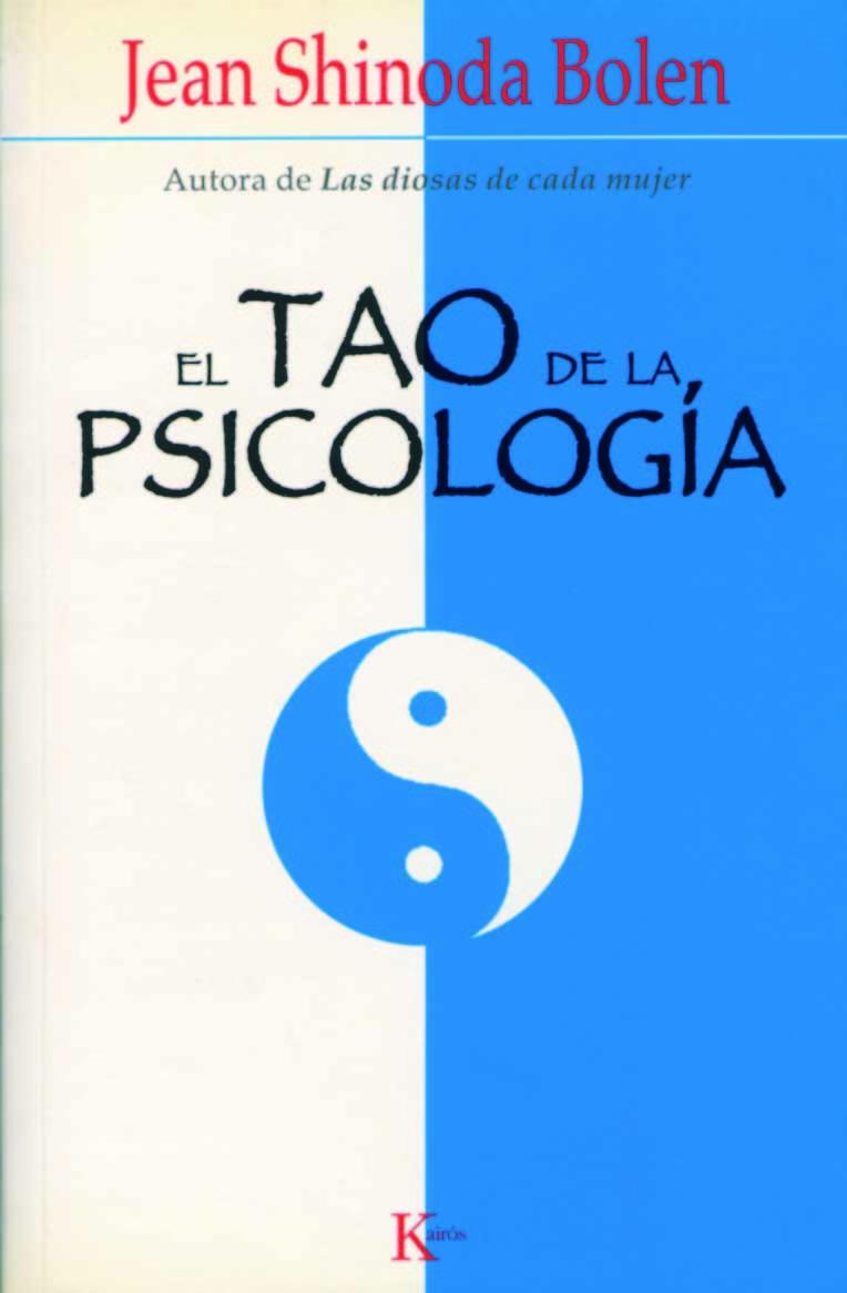 El tao de la psicologia jean shinoda bolen comprar libro el tao de la psicologia jean shinoda bolen 9788472455948 fandeluxe Images
