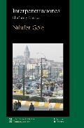Interpenetraciones: El Islam Y Europa por Nilufer Gole epub