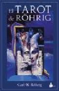 El Tarot Rohrig (cartas) por Francesca Marzano-firtz