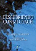 Descubriendo Con Mi Coach por Juan Ferrer Cardenes