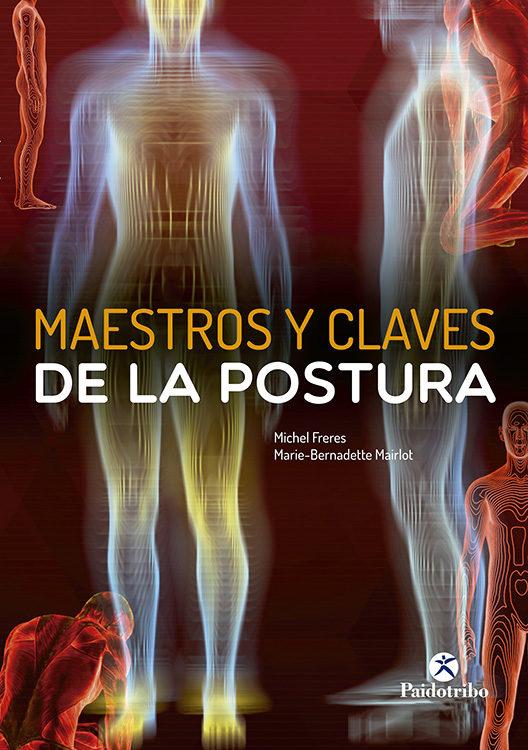 MAESTROS Y CLAVES DE LA POSTURA | VV.AA. | Comprar libro 9788480194648