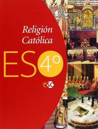 Religion Catolica 4º Eso por Vv.aa. epub