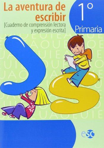 Aventura De Escribir 1º Primaria (com.lectora Escrita) por Vv.aa.