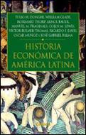 Historia Economica De America Latina por Tulio Halperin Donghi;                                                                                    William Glade;                                                                                    Rosemary Thorp