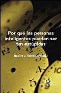 Por Que Las Personas Inteligentes Pueden Ser Tan Estupidas por Robert Sternberg epub