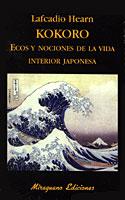kokoro ecos y nociones de la vida interior japonesa-lafcadio hearn-9788485639748