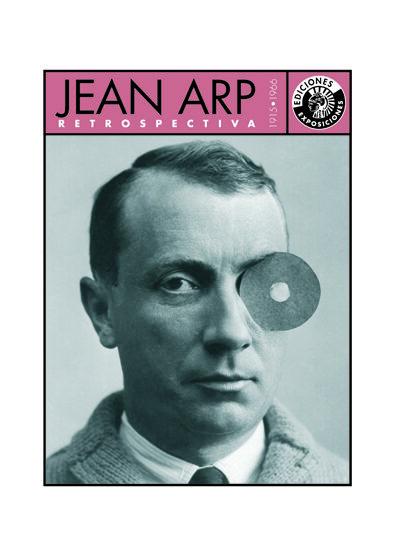 Jean Arp Retrospectiva 1915-1966 por J. Arp