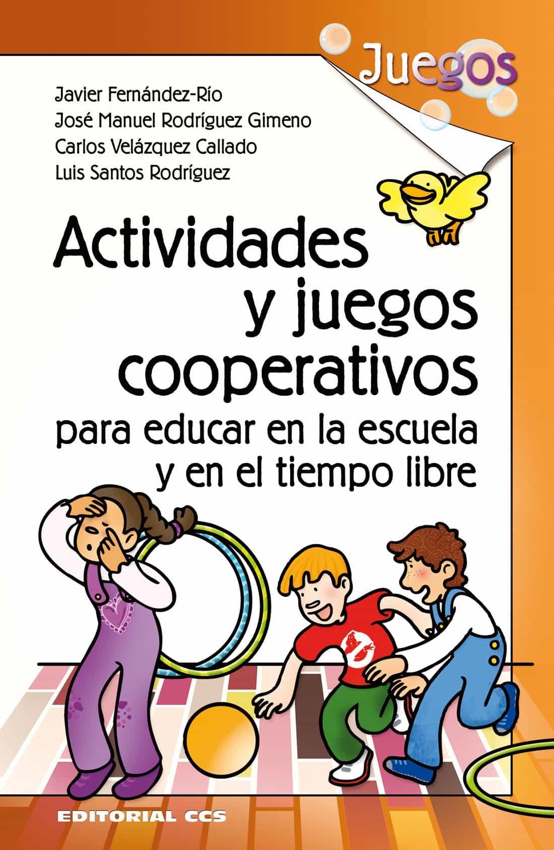 Actividades Y Juegos Cooperativos Para Educar En La Escuela Y En El