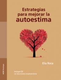 Estrategias Para Mejorar La Autoestima por Elia Roca