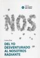 Del Yo Desventurado Al Nosotros Radiante (una Iglesia Que Piensa Nº 4) por Carlos Diaz epub