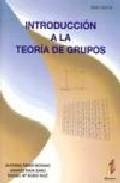 Introduccion A La Teoria De Grupos por Alfonso Et Al. Rider Moyano Gratis
