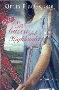 En Busca Del Highlander por Kinley Macgregor epub