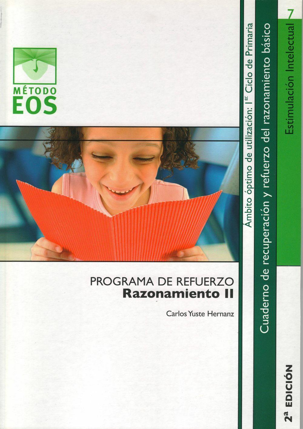 Programa De Refuerzo: Razonamiento Ii (1º Ciclo De Primaria) (2ª Ed.) por Carlos Yuste Hernanz epub