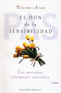 el don de la sensibilidad: las personas altamente sensibles-elaine aron-9788497772648