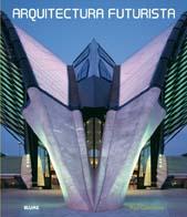 Arquitectura Futurista por Paul Catermole