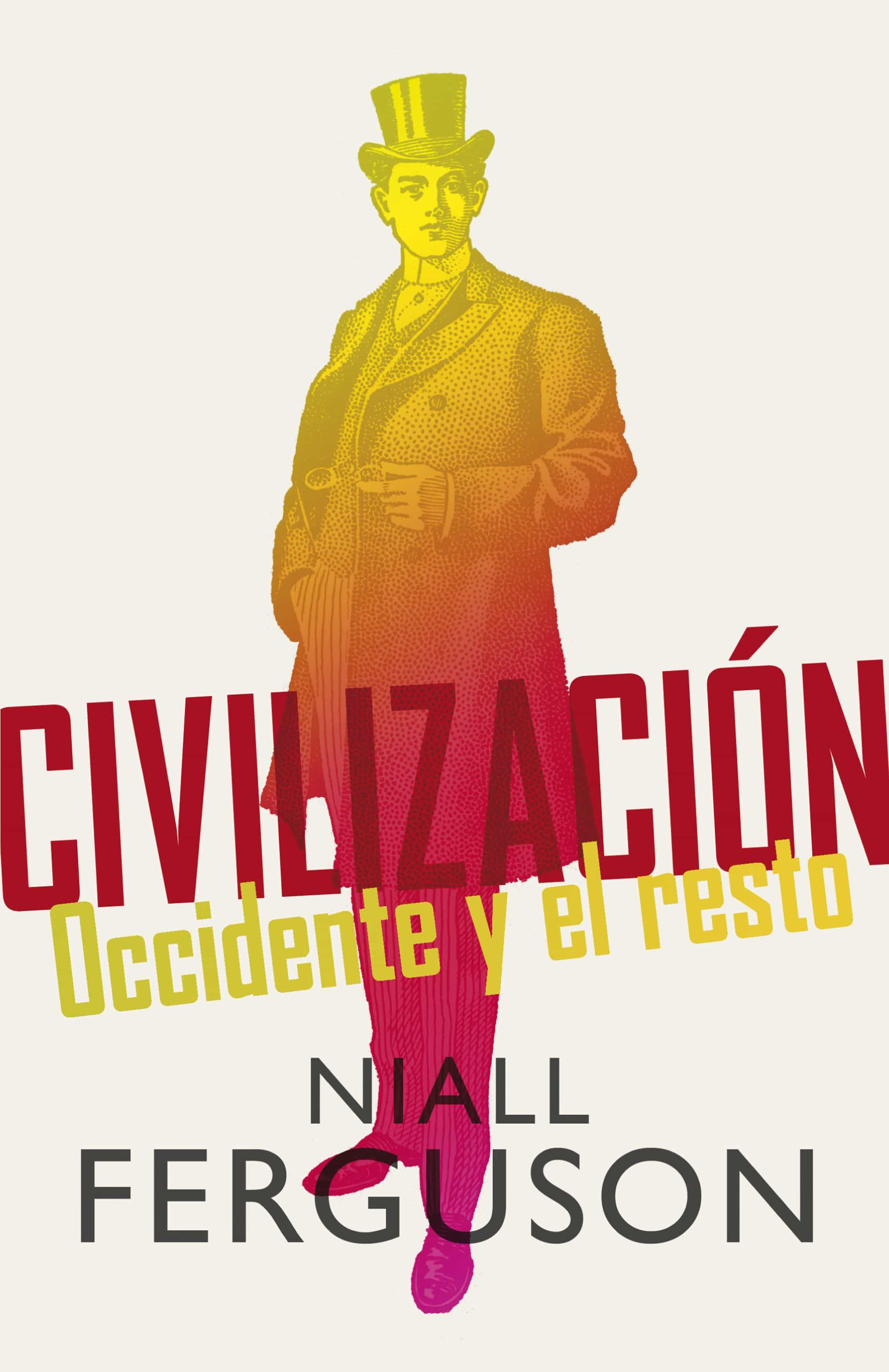 Civilizaci�n (ebook)niall Ferguson9788499921648