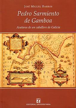 Pedro Sarmiento De Gamboa por Jose Miguel Barros