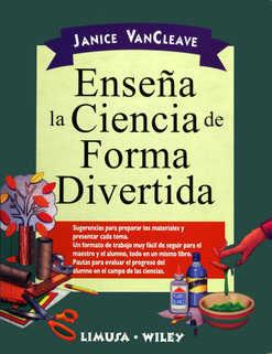 Enseña La Ciencia De Forma Divertida por Janice Vancleave epub