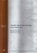 Teoria De Estructuras (guia Didactica) (63208mt01a01) por Juan Jose Benito Muñoz;                                                                                    Francisco Ureña Prieto;                                                                                    Ramon Alvarez Cabal
