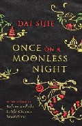 Once On A Moonles Night por Dai Sijie