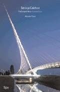 Santiago Calatrava : The Complete Works por Alexander Tzonis epub