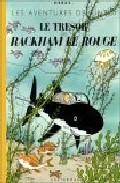 Les Aventures De Tintin: Le Tresor De Rackham Le Rouge por Herge
