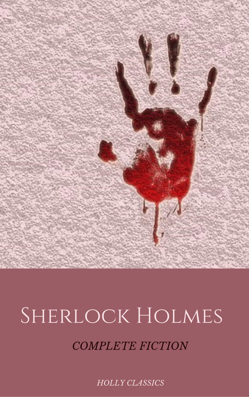 Sherlock Holmes: The Complete Collection   por  epub