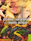 Estado Y Sociedad En El Mundo Antiguo por Jose Luis Romero