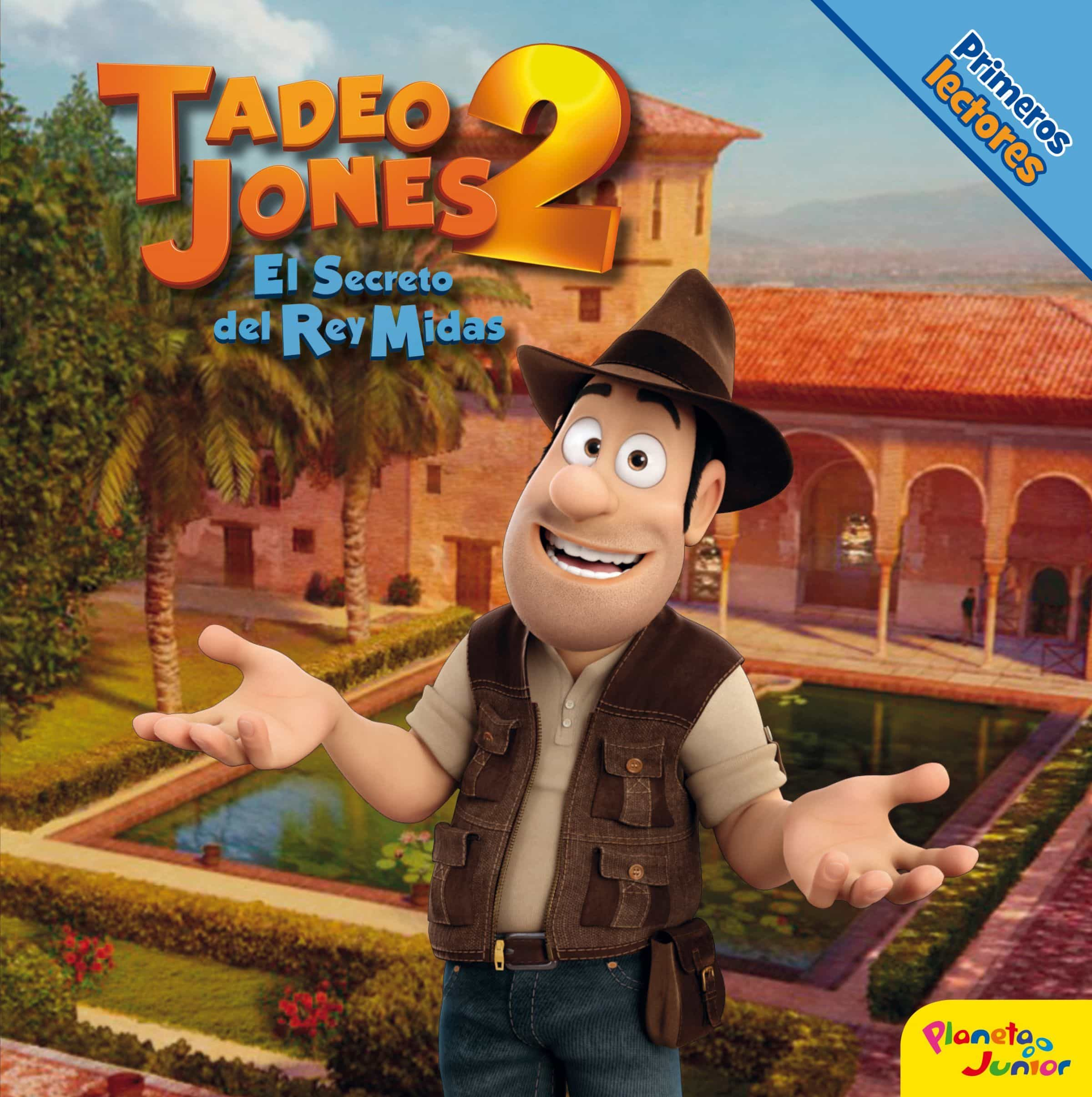 Tadeo Jones 2. Primeros Lectores por Vv.aa.