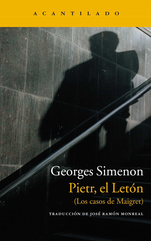 Pietr, El Letón   por Georges Simenon