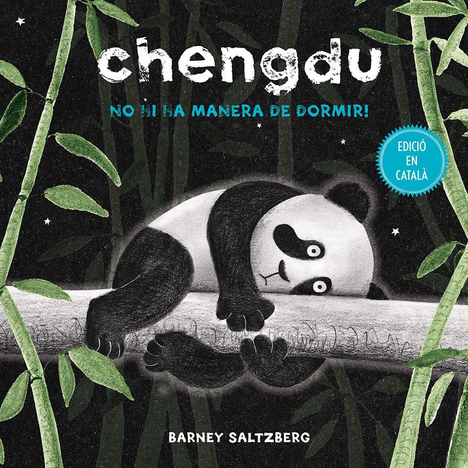 Chengdu. No Hi Ha Manera De Dormir! por Barney Saltzberg epub