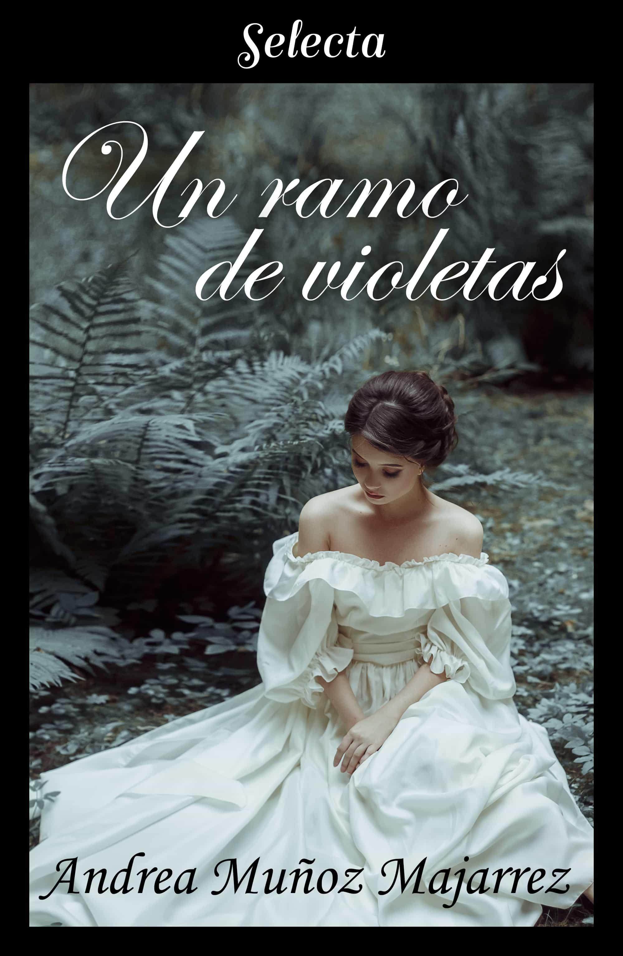 Un Ramo De Violetas   por Andrea Muñoz Majarrez