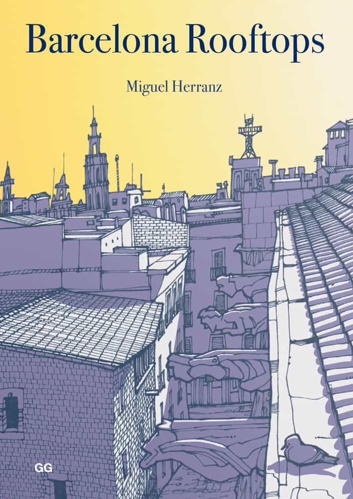 Barcelona Rooftops por Miguel Herranz Ocaña epub
