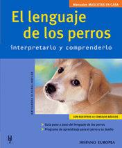 El Lenguaje De Los Perros: Interpretarlo Y Comprenderlo por Katharina Schlegl-kofler epub