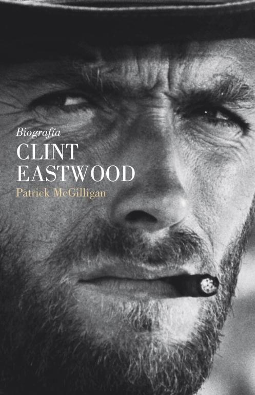 Biografia De Clint Eastwood por Patrick Mcgilligan epub