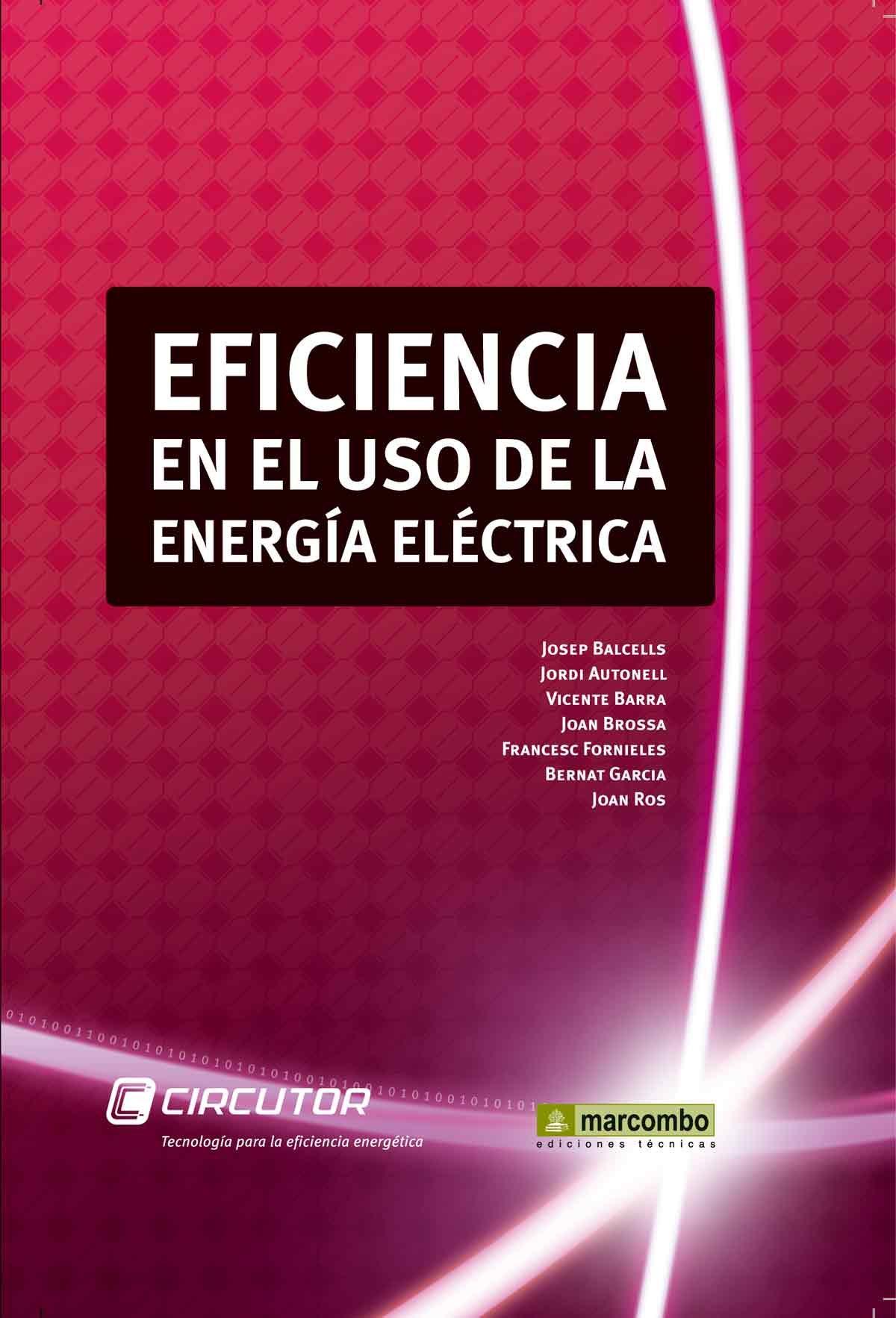 Eficiencia en el uso de la energia electrica josep balcells sendra 9788426716958