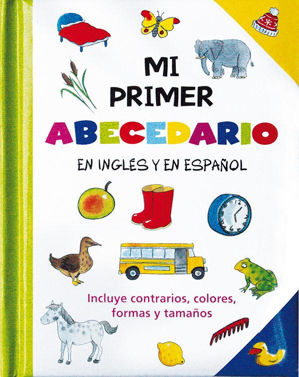 MI PRIMER ABECEDARIO (BILINGUE INGLES-ESPAÑOL) | VV.AA. | Comprar ...