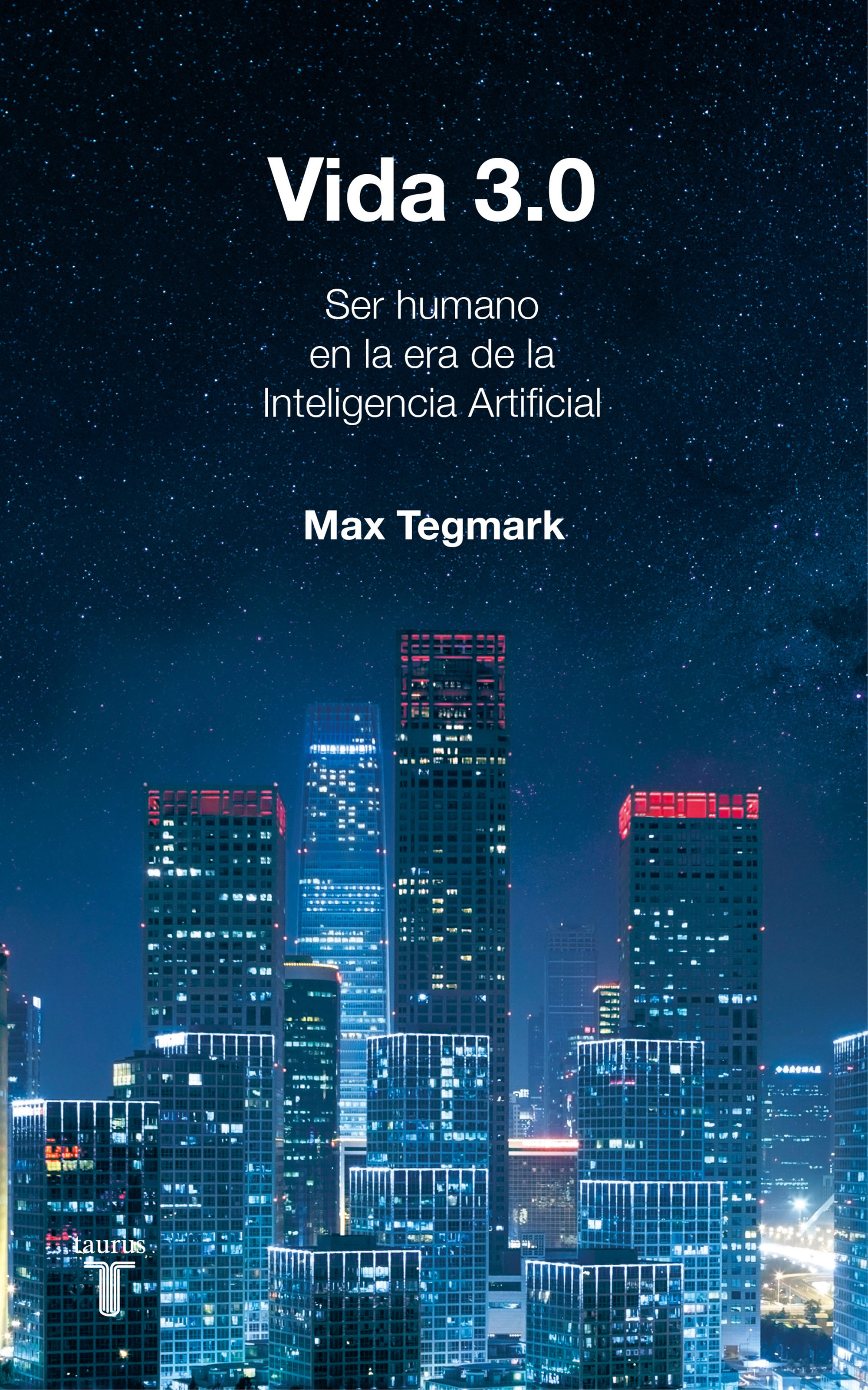 Vida 3.0   por Max Tegmark