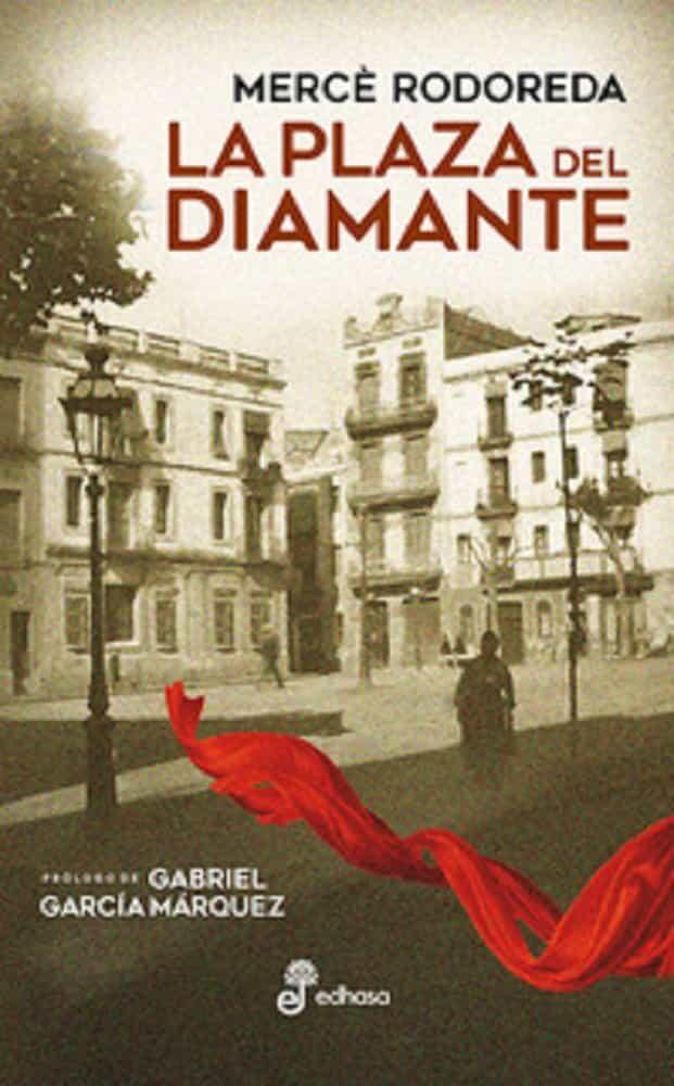 La Plaza Del Diamante por Merce Rodoreda