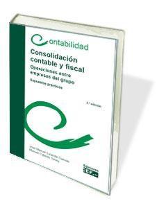 Consolidación Contable Y Fiscal por Jose Manuel Lizanda Cuevas