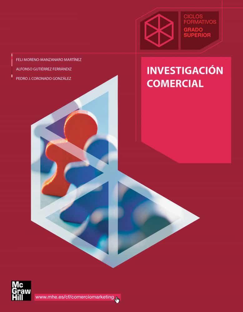 Investigación Comercial. Grado Superior. (técnico En Gestión Comercial Y Marketing). por Felisa Moreno-manzanaro Martinez epub