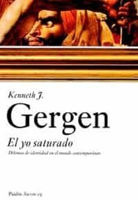 kenneth gergen el yo saturado