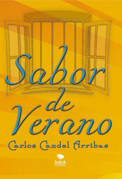 Sabor De Verano   por Carlos Candel Arribas epub