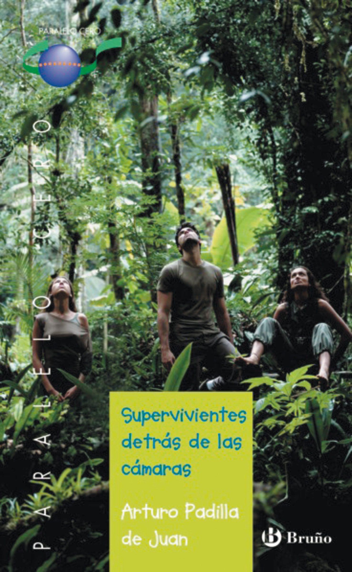 Supervivientes Detrás De Las Cámaras   por Arturo Padilla De Juan