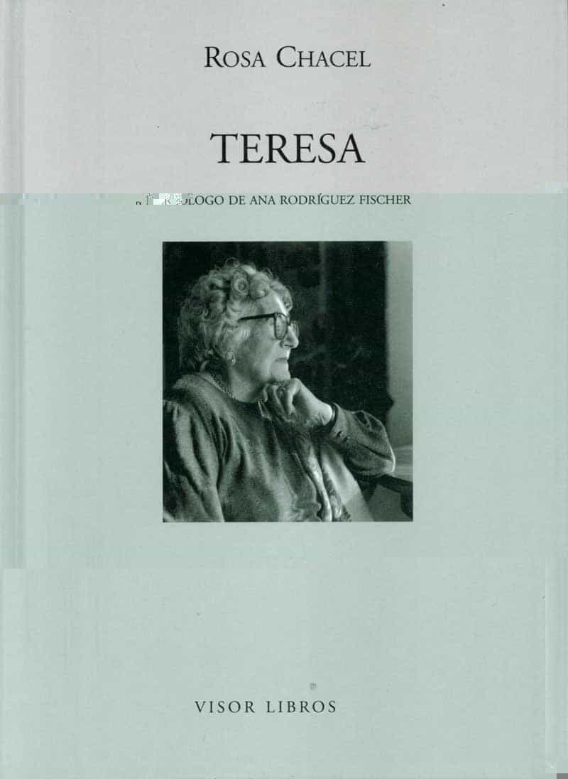 Teresa por Rosa Chacel