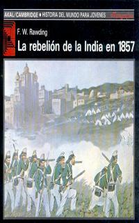 la rebelion de la india en 1857-f. w. rawding-9788476006658